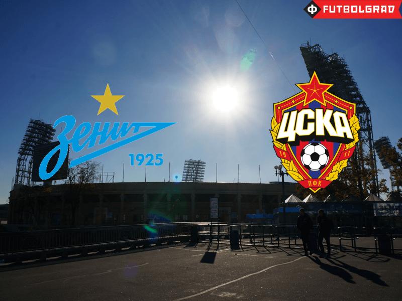 Zenit vs CSKA Moscow – Match Preview