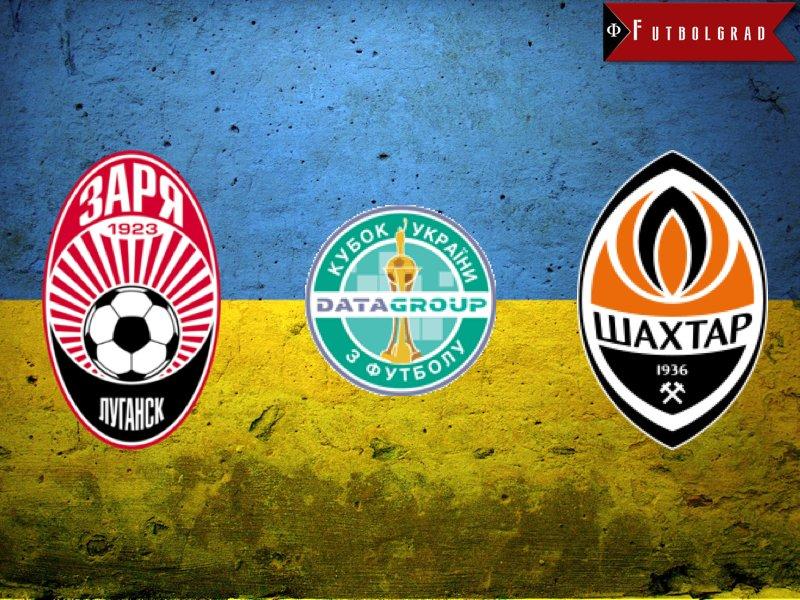 Zorya Luhansk vs Shakhtar Donetsk – Ukrainian Cup Preview