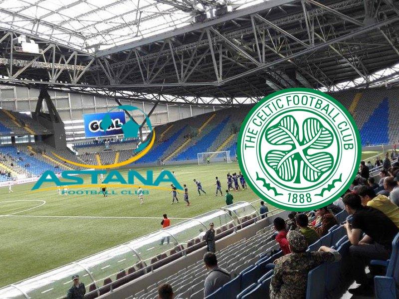Astana vs Celtic Glasgow – Champions League Preview
