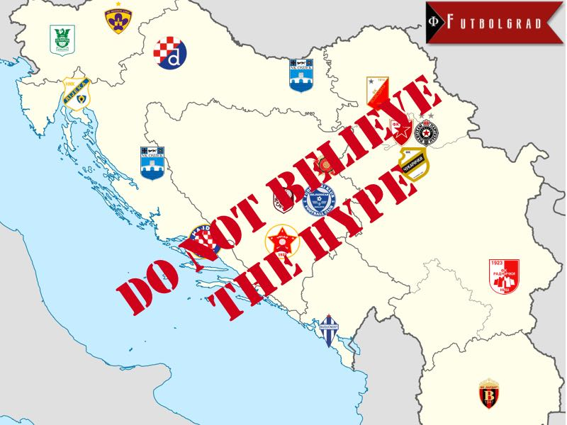 Balkan League – Do not believe the media hype