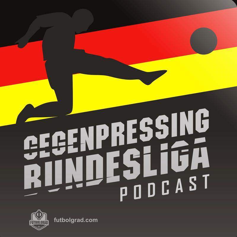 Gegenpressing – Bundesliga Podcast – Bayern Munich History Makers