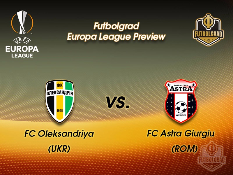 Oleksandriya vs Astra Giurgiu – Europa League Preview