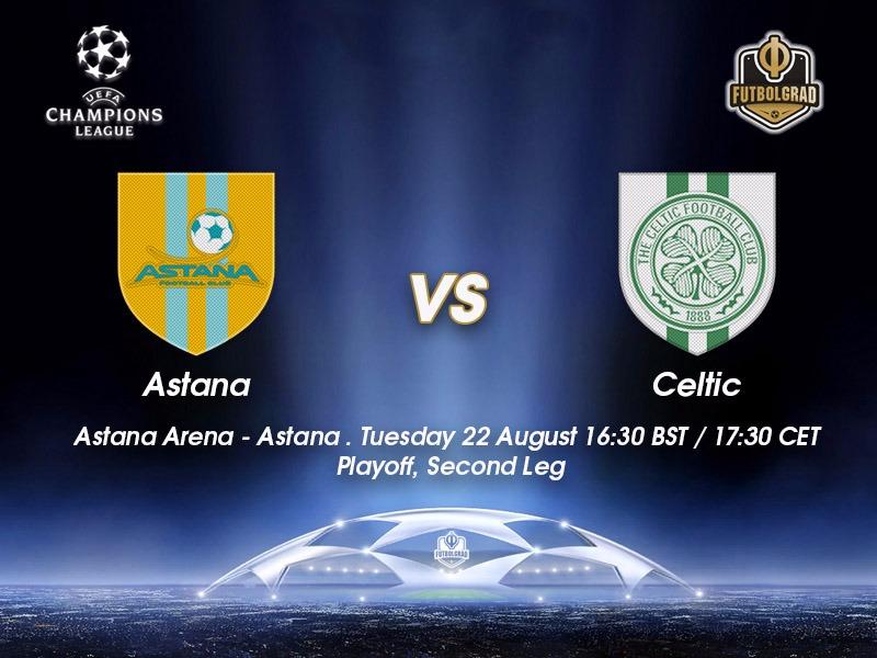 Astana vs Celtic FC – Champions League Preview