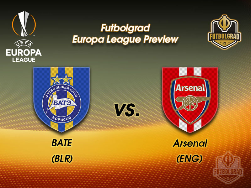 BATE Borisov vs Arsenal – Europa League Preview