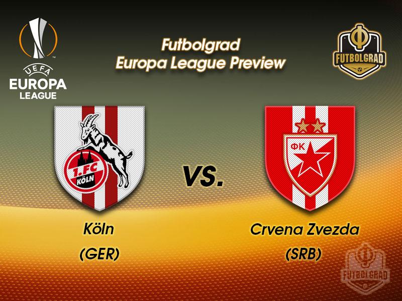 Köln vs Red Star Belgrade – Europa League Preview