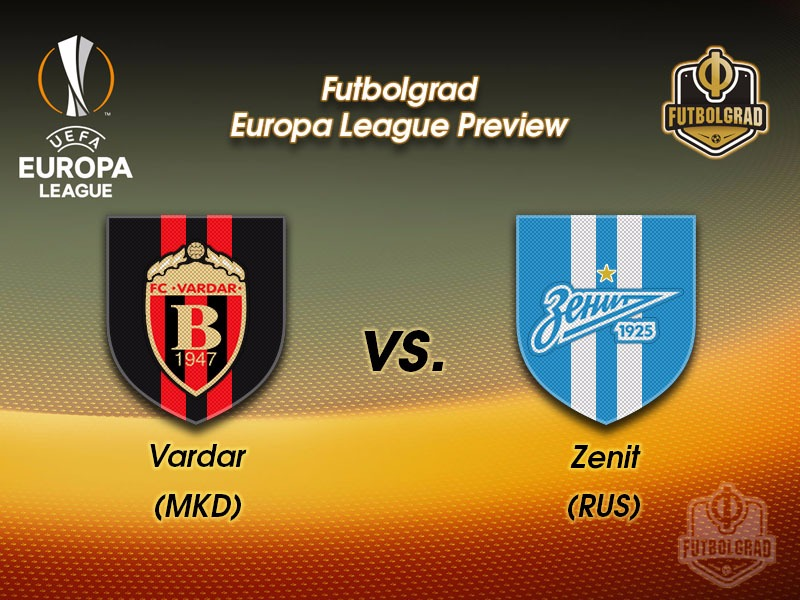 Vardar vs Zenit Saint Petersburg – Europa League Preview