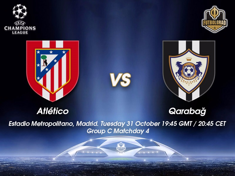 Atlético Madrid vs Qarabag – Champions League Preview