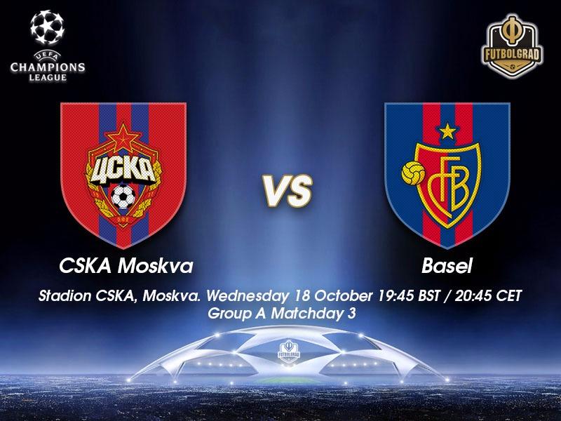 CSKA Moscow vs Basel – Champions League Preview