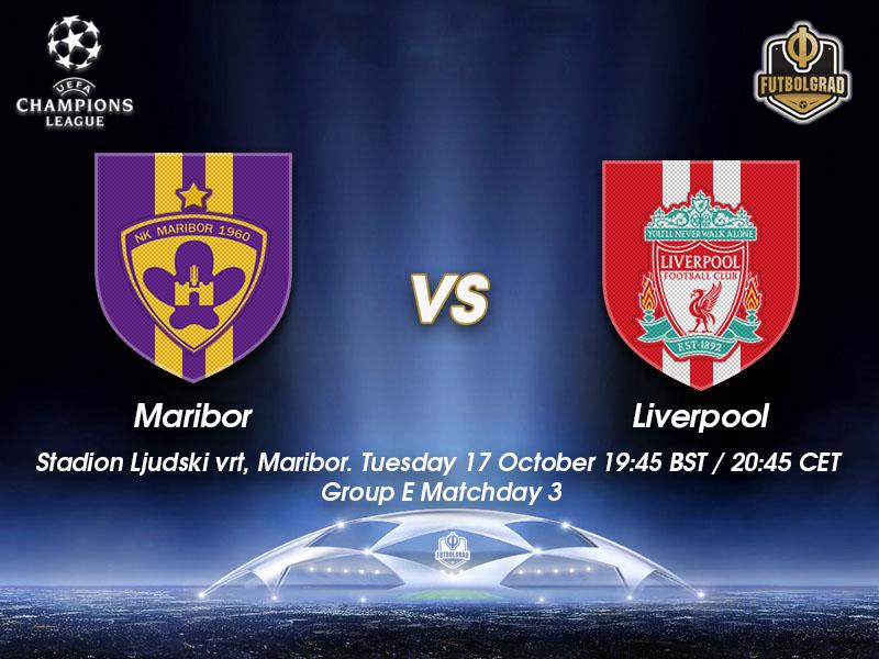 Maribor vs Liverpool – Champions League Preview