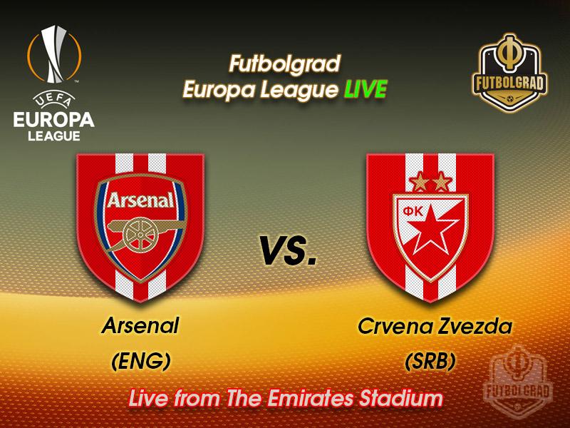 Arsenal v Red Star Belgrade – Europa League Live