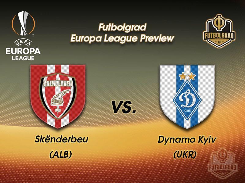 Skenderbeu vs Dynamo Kyiv – Europa League – Preview