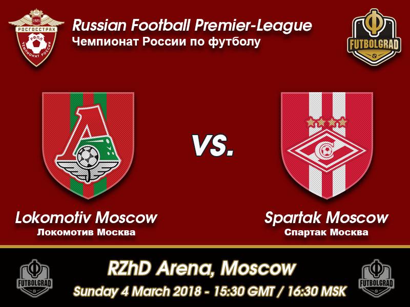 Lokomotiv Moscow vs Spartak Moscow – RFPL – Preview