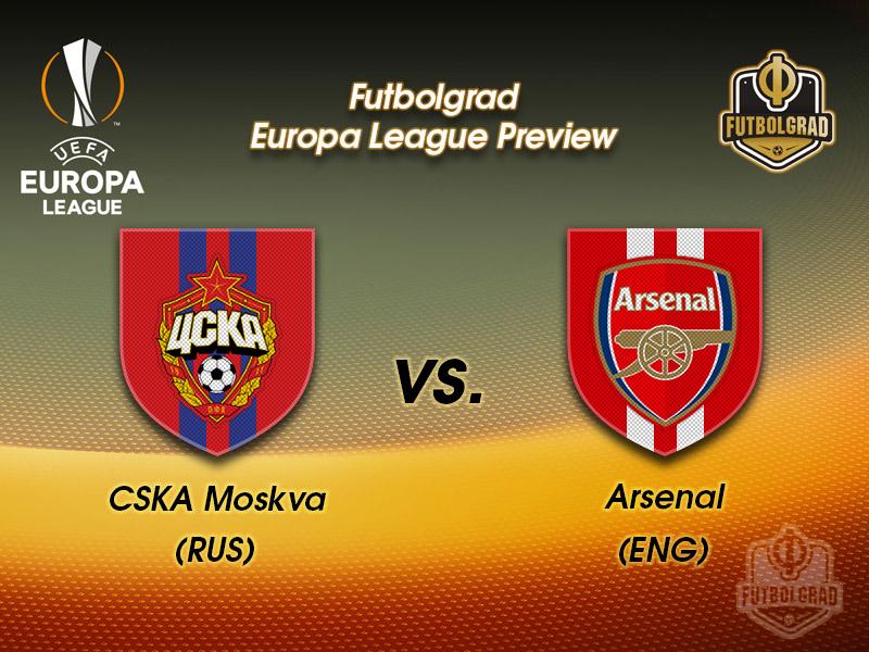 CSKA Moscow vs Arsenal – Europa League – Preview