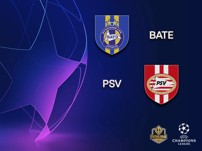 BATE host Dutch champions PSV Eindhoven