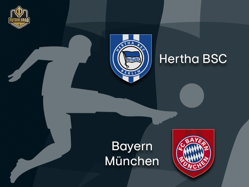 Hertha Berlin vs Bayern Munich – Bundesliga – Preview