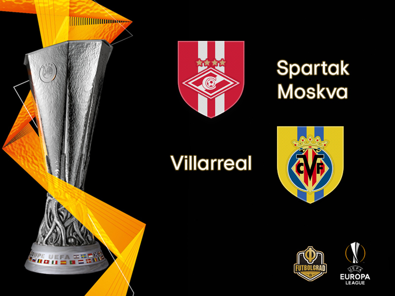Spartak look to get back on track when they host Villarreal