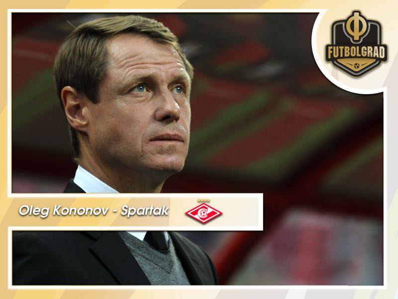 Oleg Kononov – Is he the right man for Spartak?