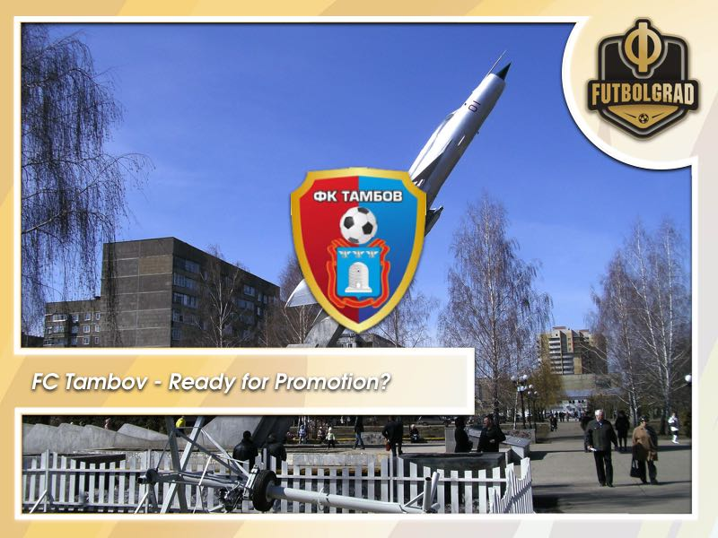 FC Tambov – Russian Premier Liga a Step too Soon?