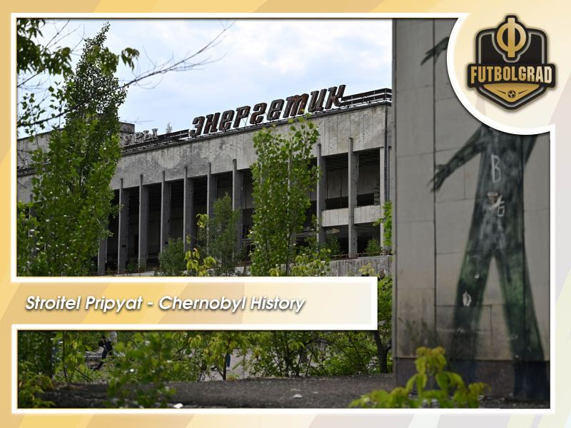 Stroitel Pripyat – Chernobyl's forgotten football team