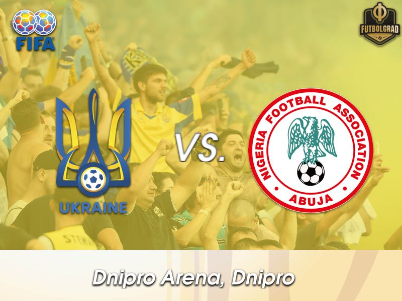 Ukraine Host Nigeria in Dnipro for an International Friendly