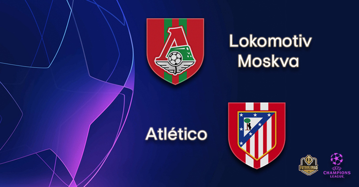 Lokomotiv Moscow host Spanish giants Atlético Madrid