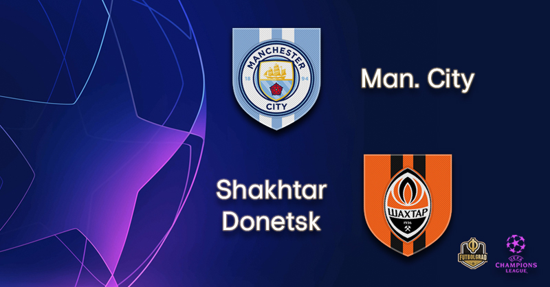 Manchester City look to get the job done against Shakhtar Donetsk