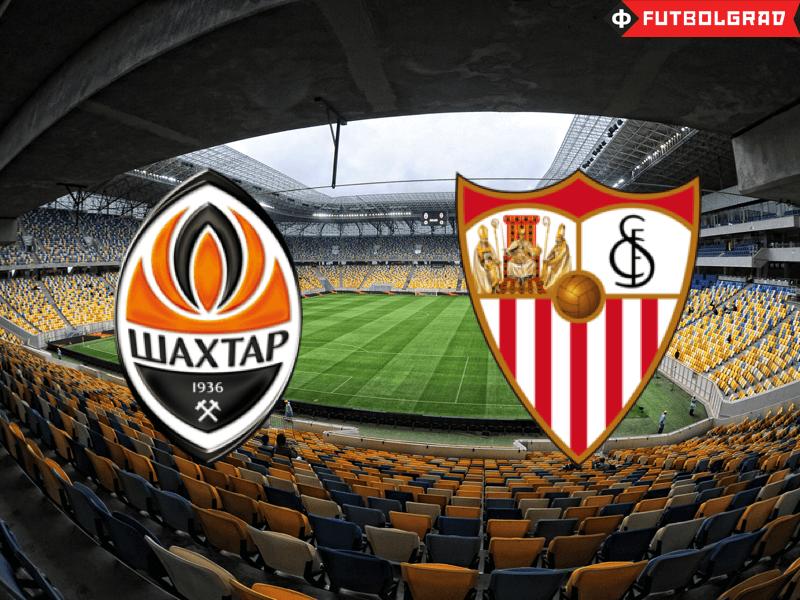Shakhtar Donetsk vs Sevilla – Match Preview