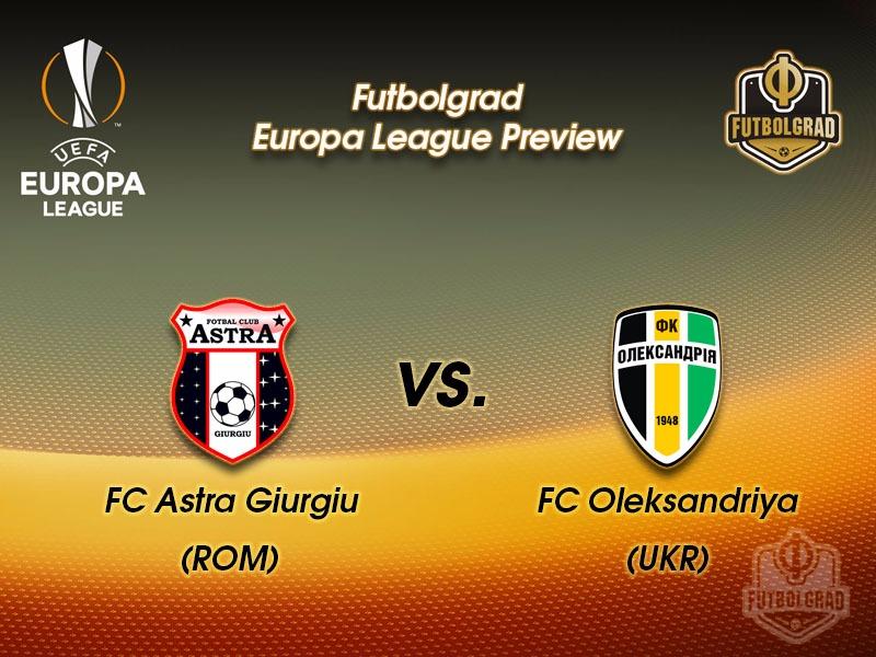 Astra Giurgiu vs Oleksandriya – Europa League Preview