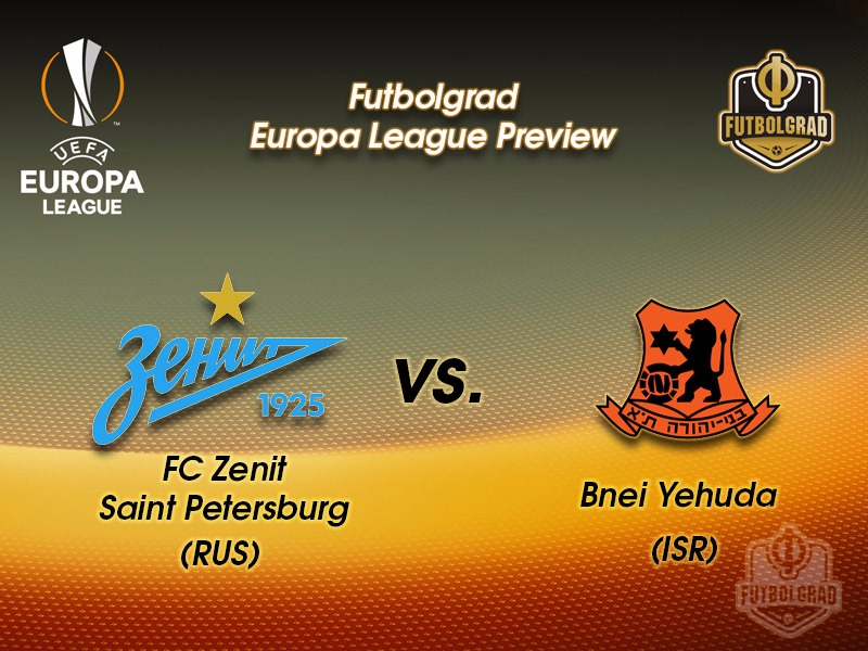 Zenit vs Bnei Yehuda – Europa League Preview
