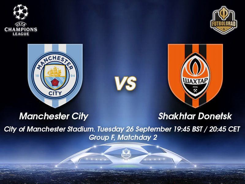 Manchester City vs Shakhtar Donetsk – Champions League Preview