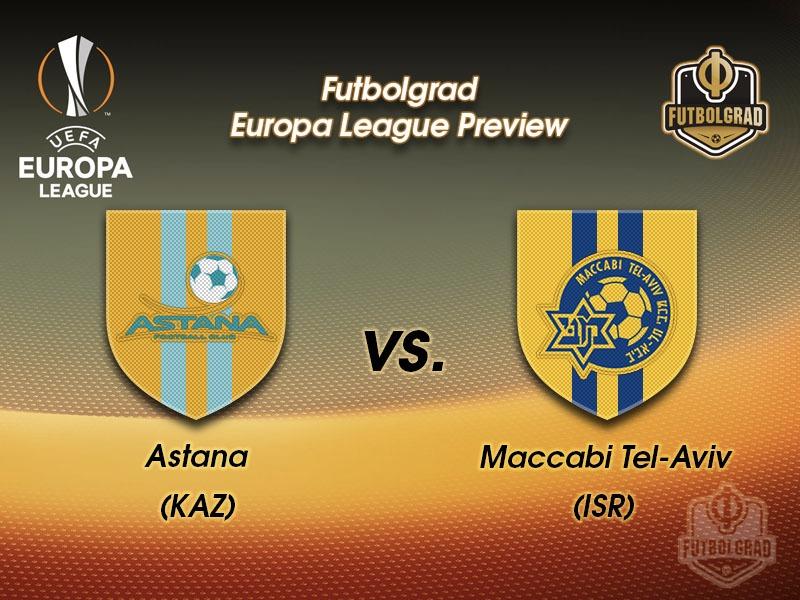 Astana vs Maccabi Tel-Aviv – Europa League Preview