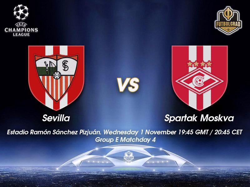 Sevilla vs Spartak Moscow – Champions League Preview