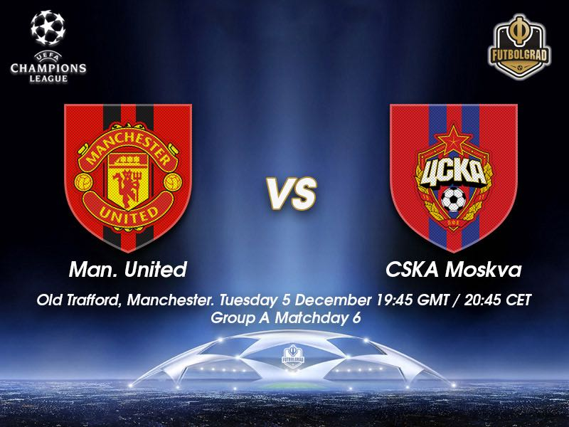 Manchester United vs CSKA Moscow – Champions League – Preview