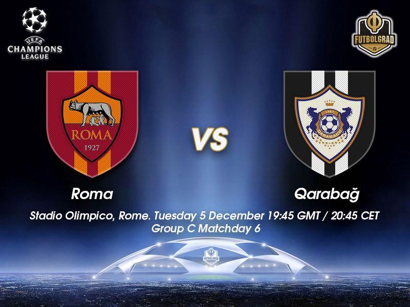 Roma vs Qarabag – Champions League – Preview