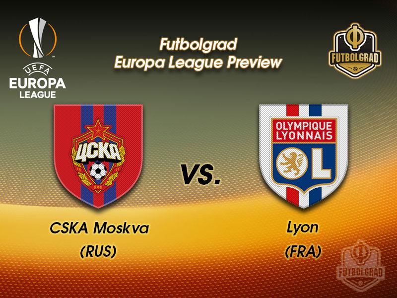 CSKA Moscow vs Olympique Lyon – Europa League – Preview