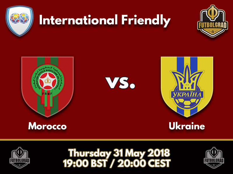 Morocco with crucial Ukraine test ahead of the 2018 FIFA World Cup