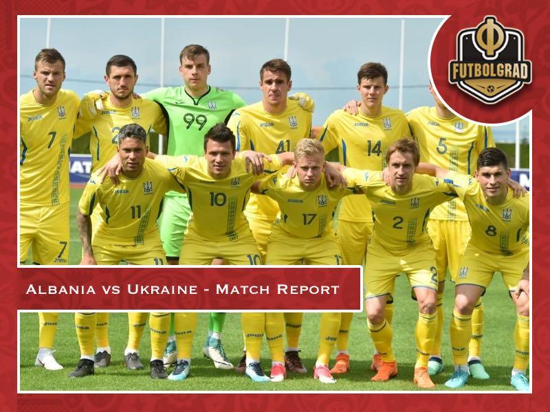 Ukraine dominate Albania in final friendly before the summer break
