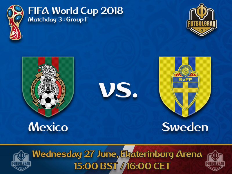 Mexico need to hold off a surging Sweden to advance