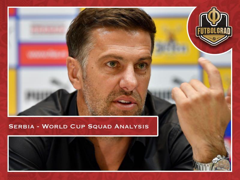 Serbia World Cup squad analysis: Krstajić's cut in the spotlight