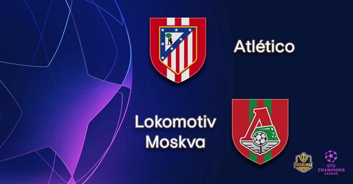 Not quite a dead-rubber, Atlético host Lokomotiv Moscow