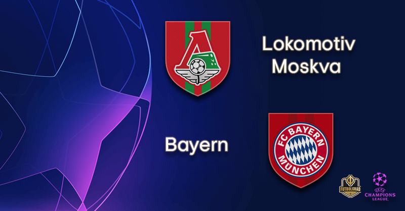 Lokomotiv Moscow vs Bayern Munich – Champions League – Preview