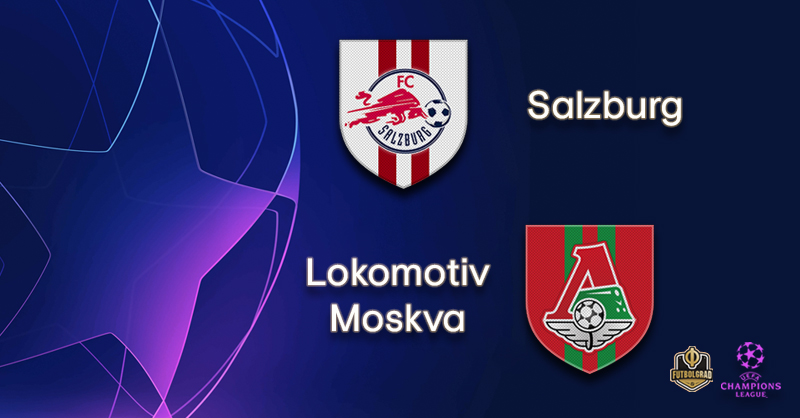 FC Salzburg vs Lokomotiv Moscow – Champions League – Preview